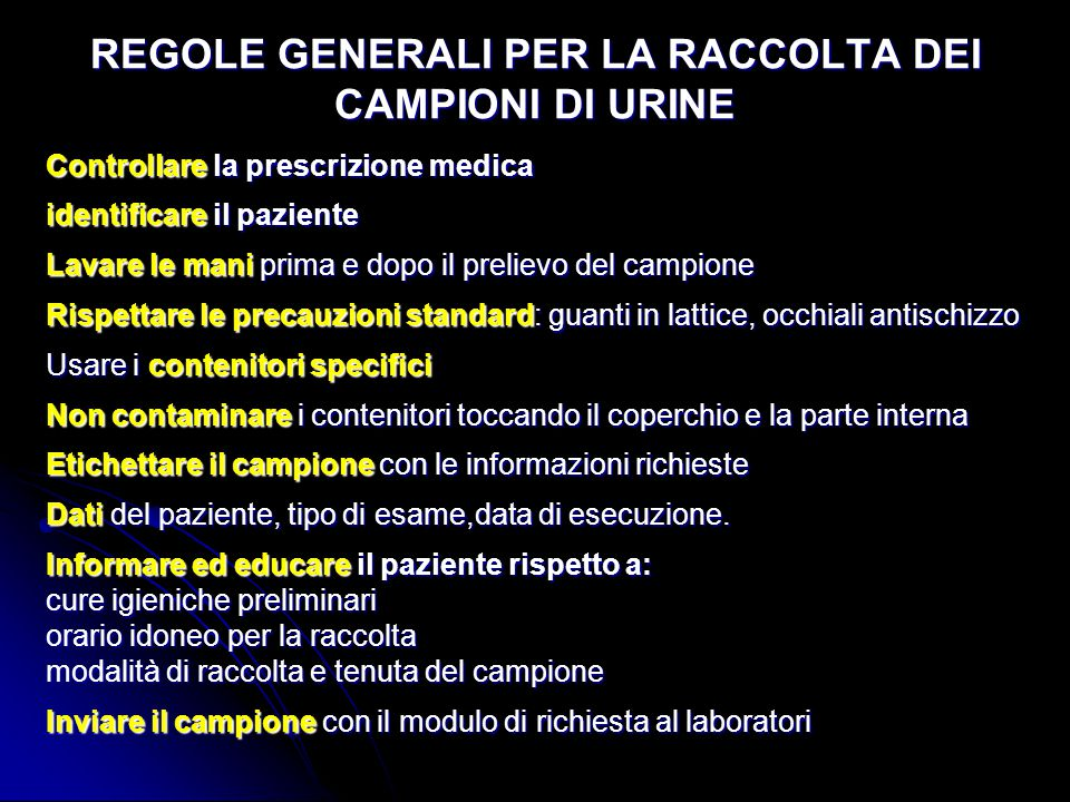 REGOLE GENERALI PER LA RACCOLTA DEI CAMPIONI DI URINE
