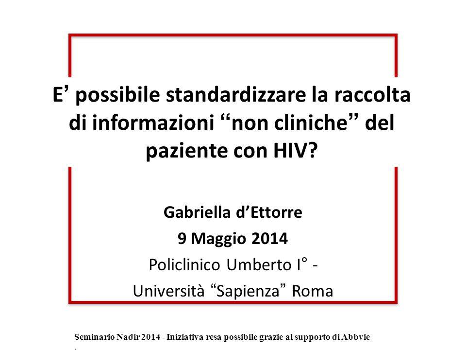 E' possibile standardizzare la raccolta di informazioni non cliniche del paziente con HIV