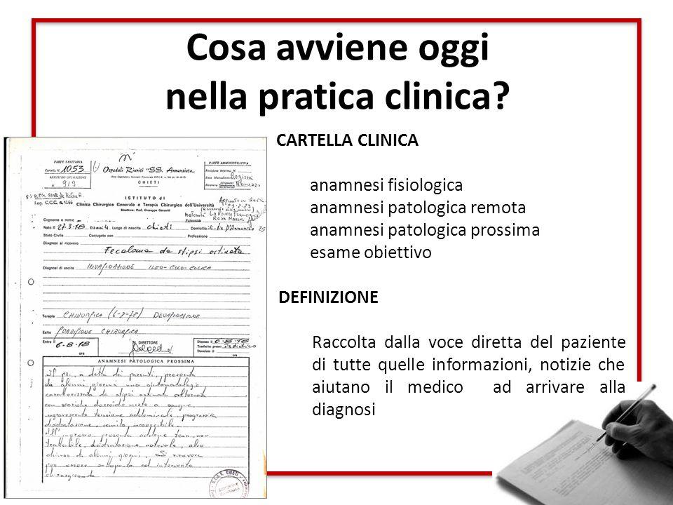 Cosa avviene oggi nella pratica clinica