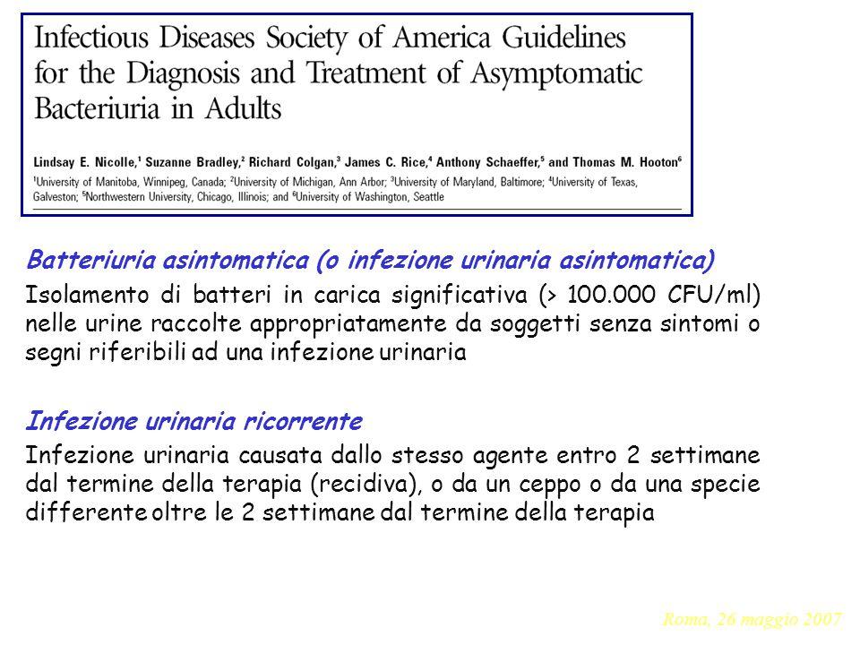 Batteriuria asintomatica (o infezione urinaria asintomatica)