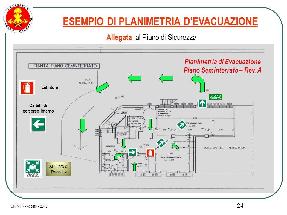 ESEMPIO DI PLANIMETRIA D'EVACUAZIONE