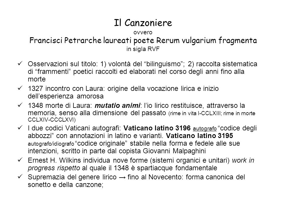 Il Canzoniere ovvero Francisci Petrarche laureati poete Rerum vulgarium fragmenta in sigla RVF