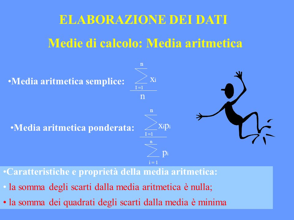 Medie di calcolo: Media aritmetica