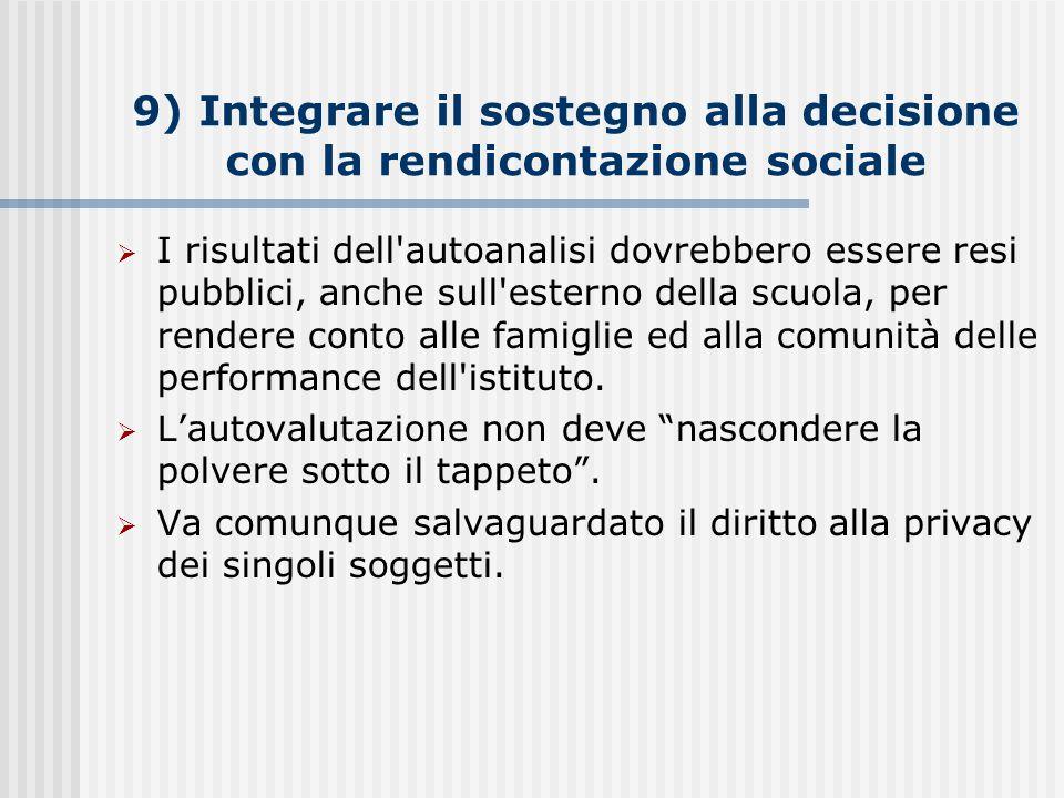 9) Integrare il sostegno alla decisione con la rendicontazione sociale