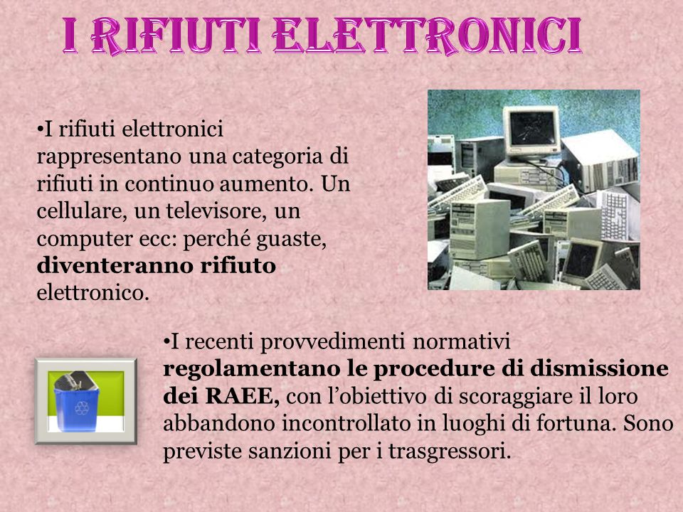 I rifiuti elettronici