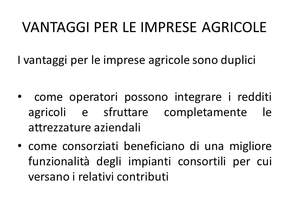 VANTAGGI PER LE IMPRESE AGRICOLE