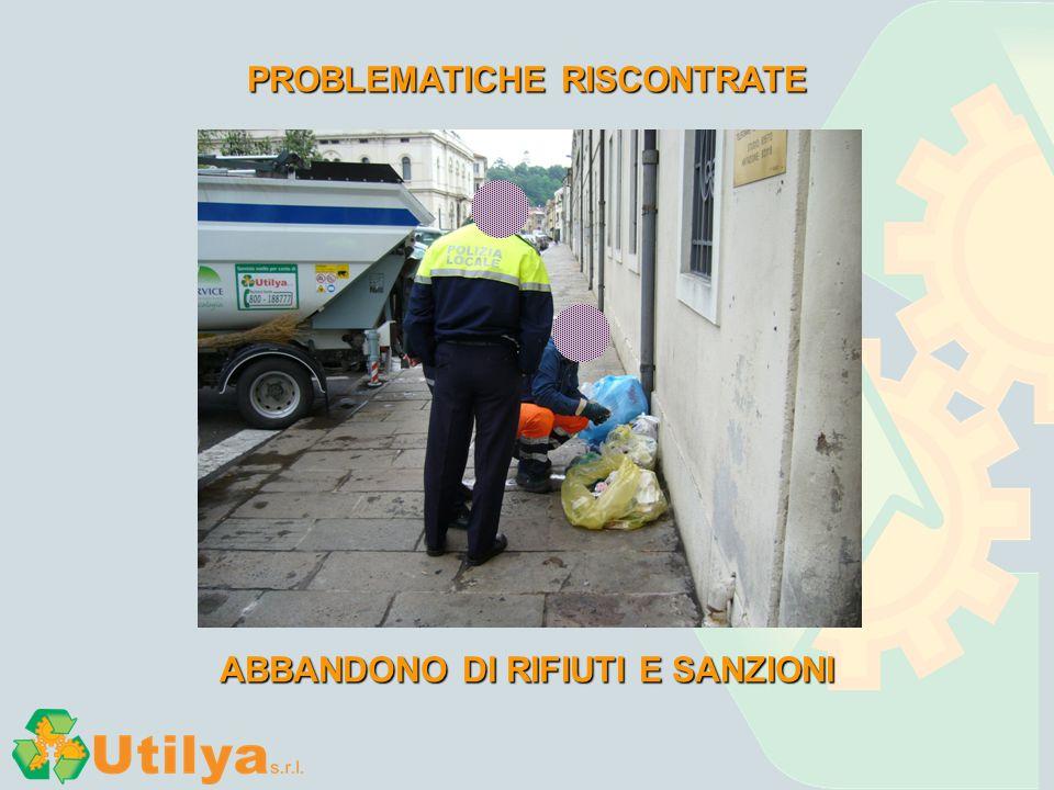 PROBLEMATICHE RISCONTRATE ABBANDONO DI RIFIUTI E SANZIONI