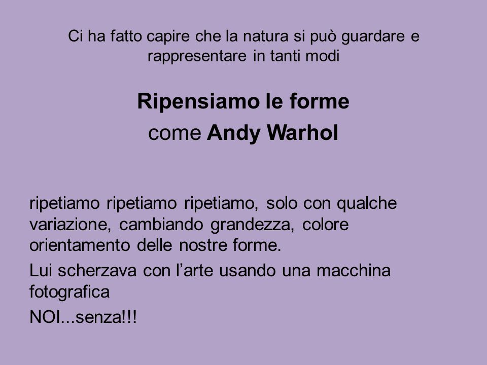 Ripensiamo le forme come Andy Warhol