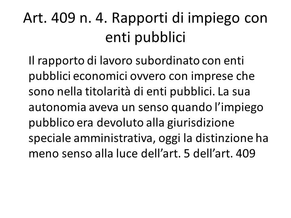 Art. 409 n. 4. Rapporti di impiego con enti pubblici