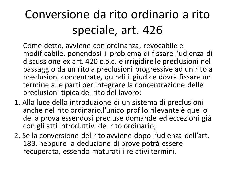 Conversione da rito ordinario a rito speciale, art. 426