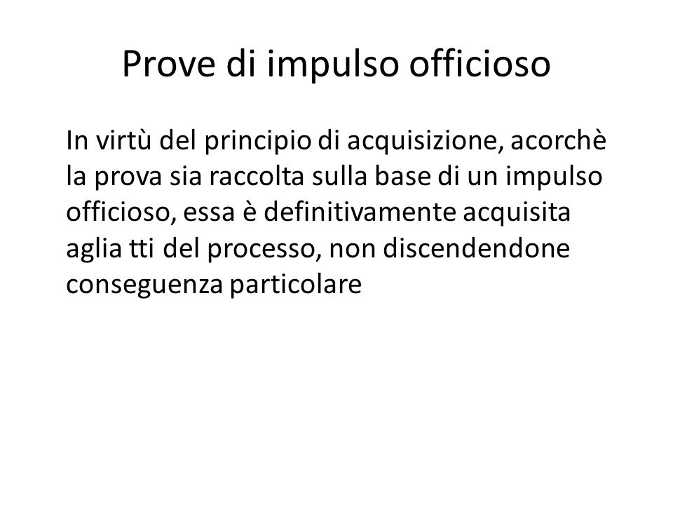 Prove di impulso officioso
