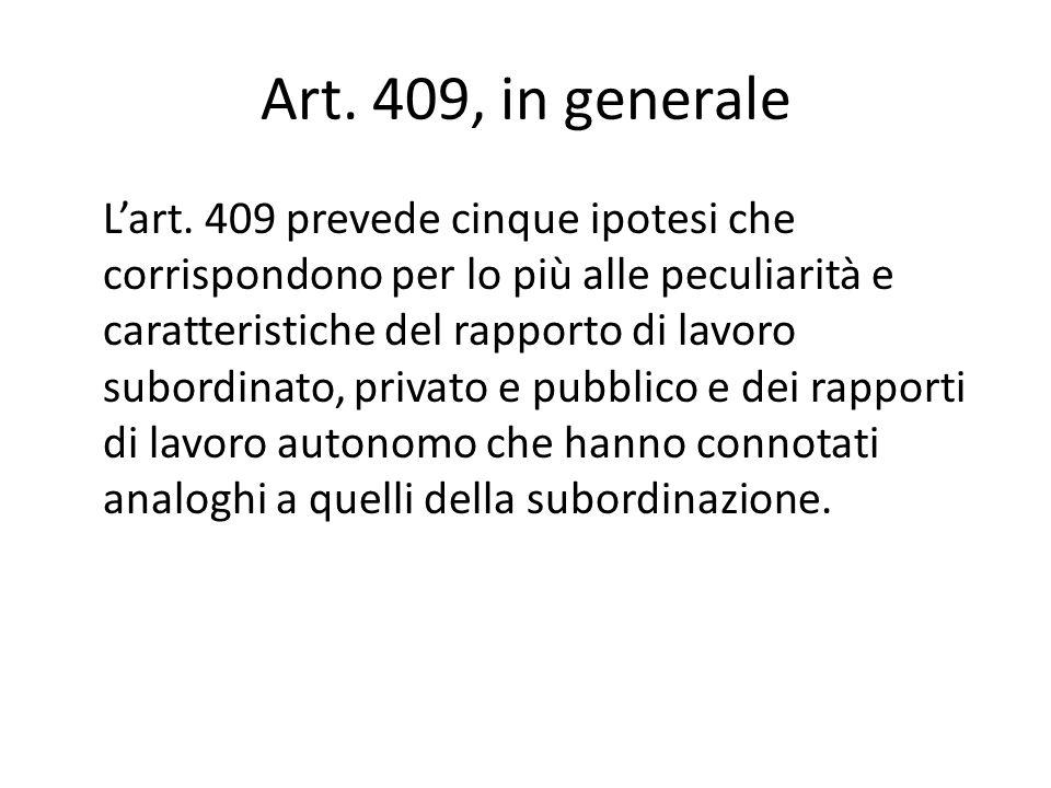Art. 409, in generale