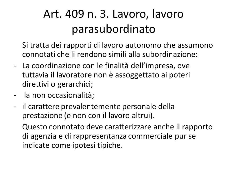 Art. 409 n. 3. Lavoro, lavoro parasubordinato