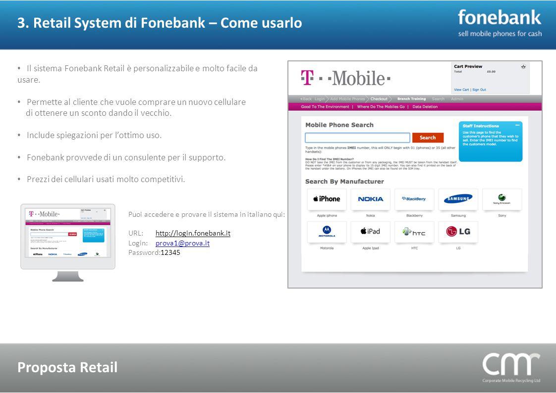 3. Retail System di Fonebank – Come usarlo