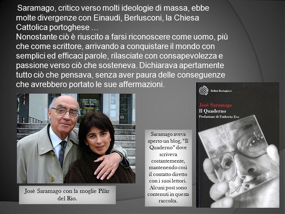 Josè Saramago con la moglie Pilàr del Rio.