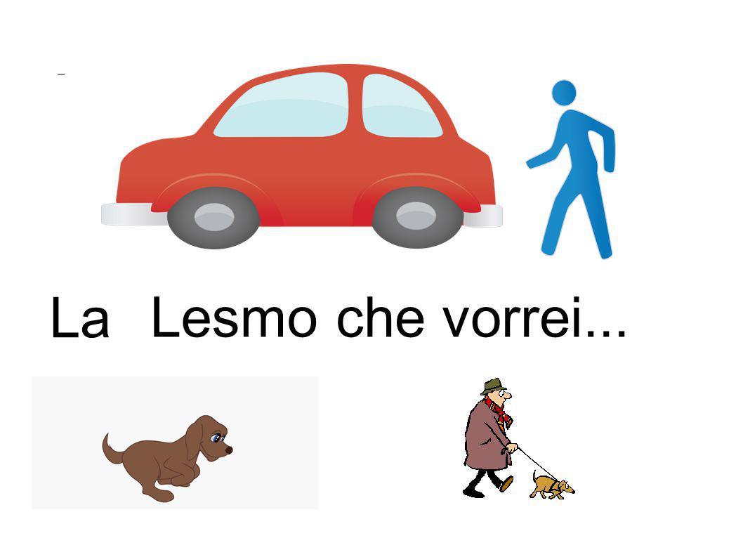 La Lesmo che vorrei...