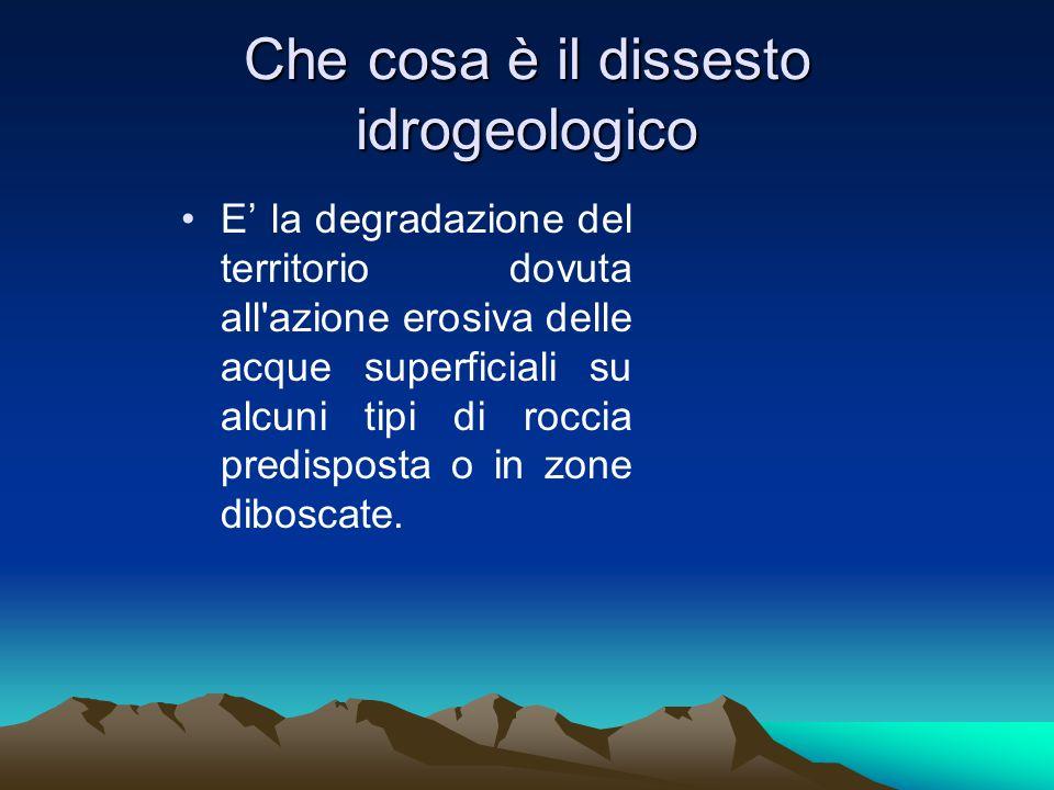 Che cosa è il dissesto idrogeologico