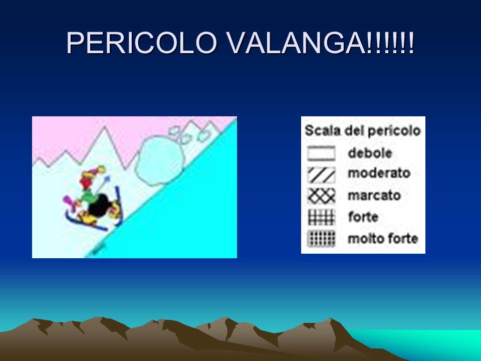 PERICOLO VALANGA!!!!!!