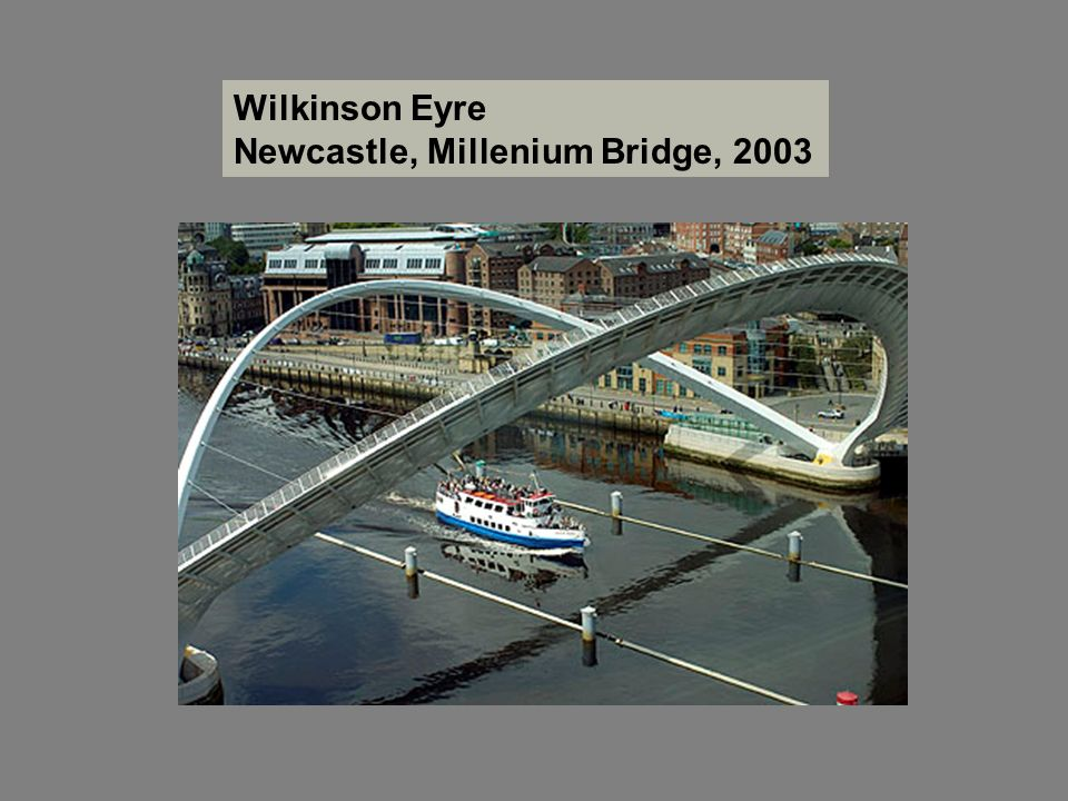Wilkinson Eyre Newcastle, Millenium Bridge, 2003