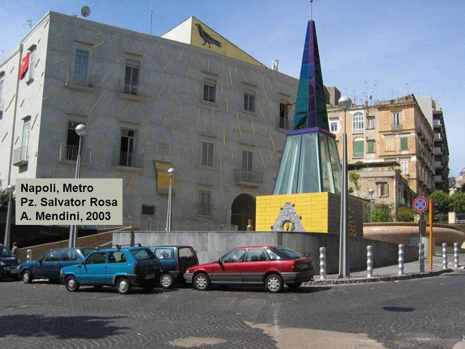 Napoli, Metro Pz. Salvator Rosa A. Mendini, 2003