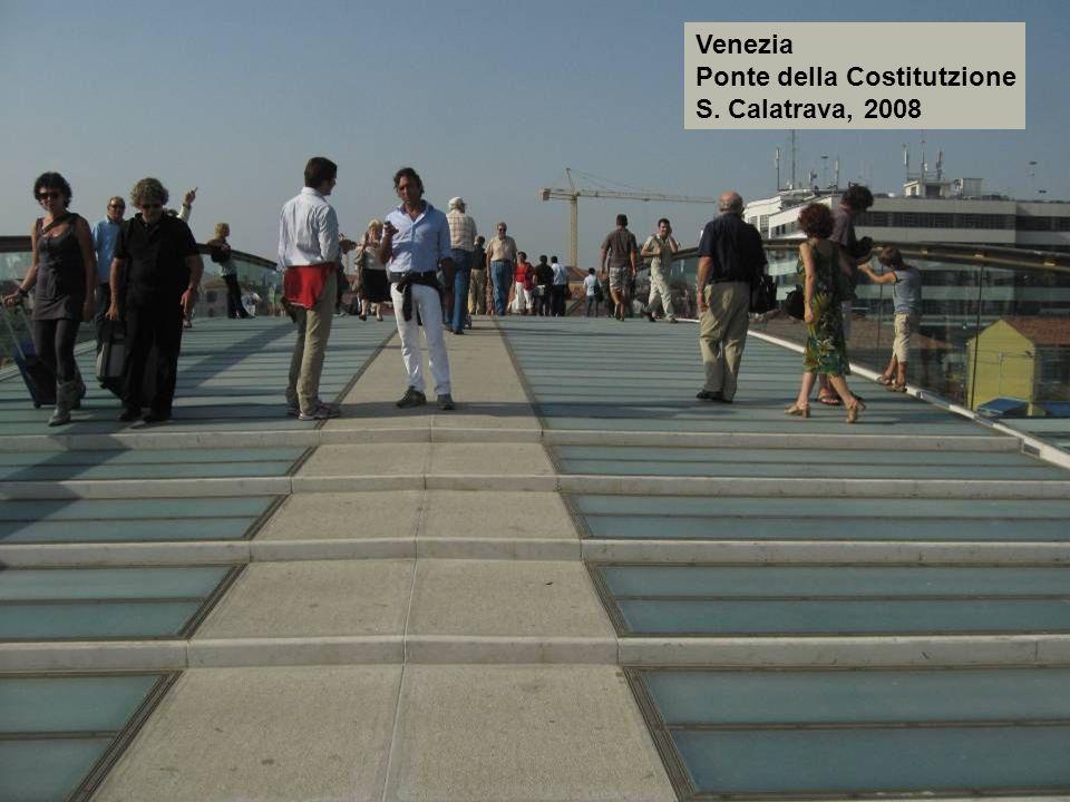 Venezia Ponte della Costitutzione S. Calatrava, 2008