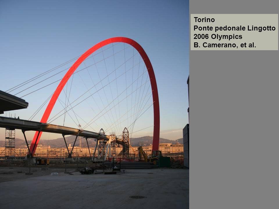 Torino Ponte pedonale Lingotto 2006 Olympics B. Camerano, et al.