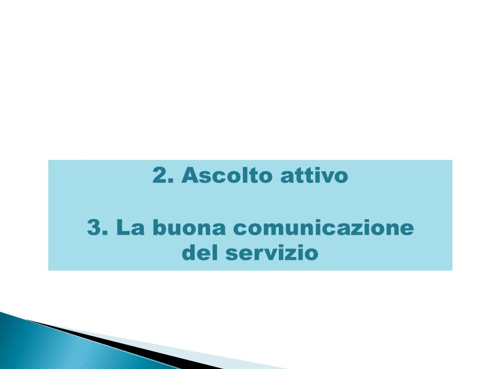 3. La buona comunicazione