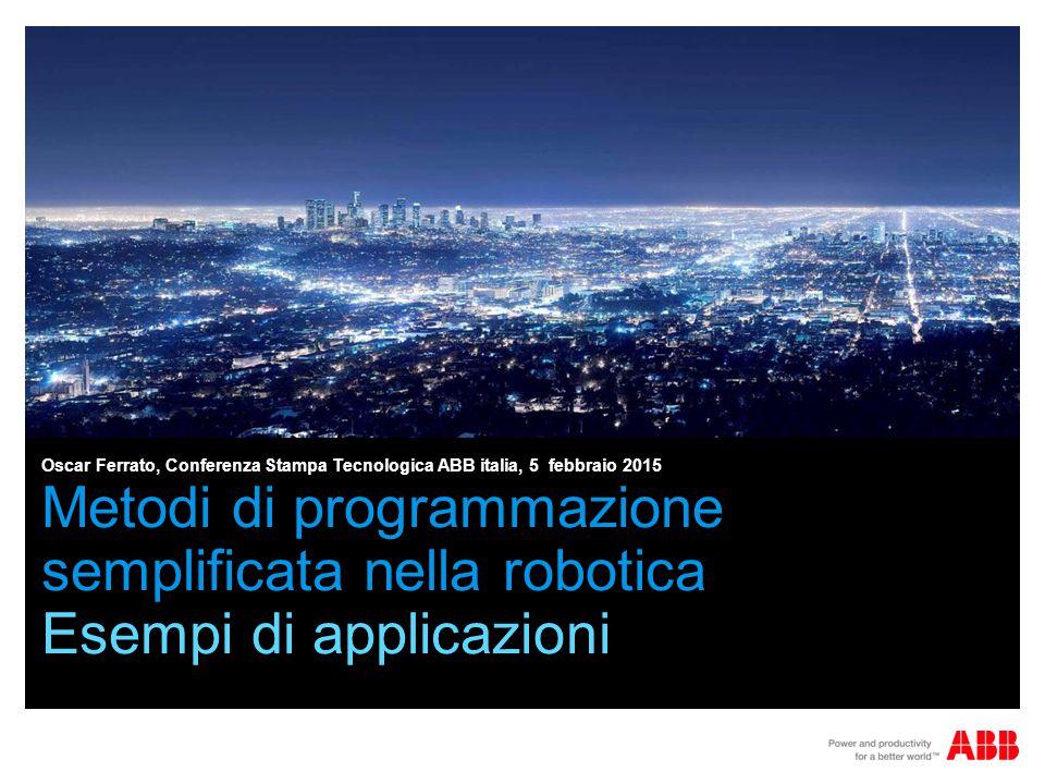 Oscar Ferrato, Conferenza Stampa Tecnologica ABB italia, 5 febbraio 2015