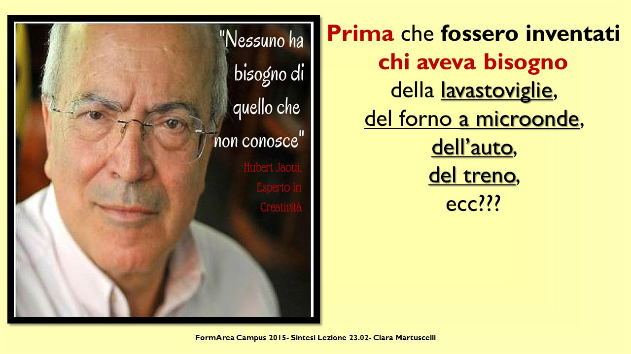 FormArea Campus 2015- Sintesi Lezione 23.02- Clara Martuscelli