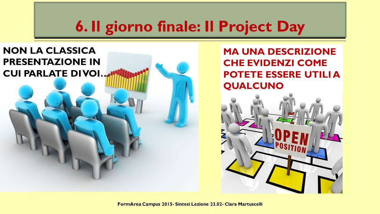 6. Il giorno finale: Il Project Day