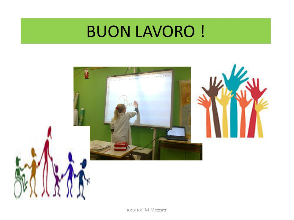 BUON LAVORO ! a cura di M.Mozzetti