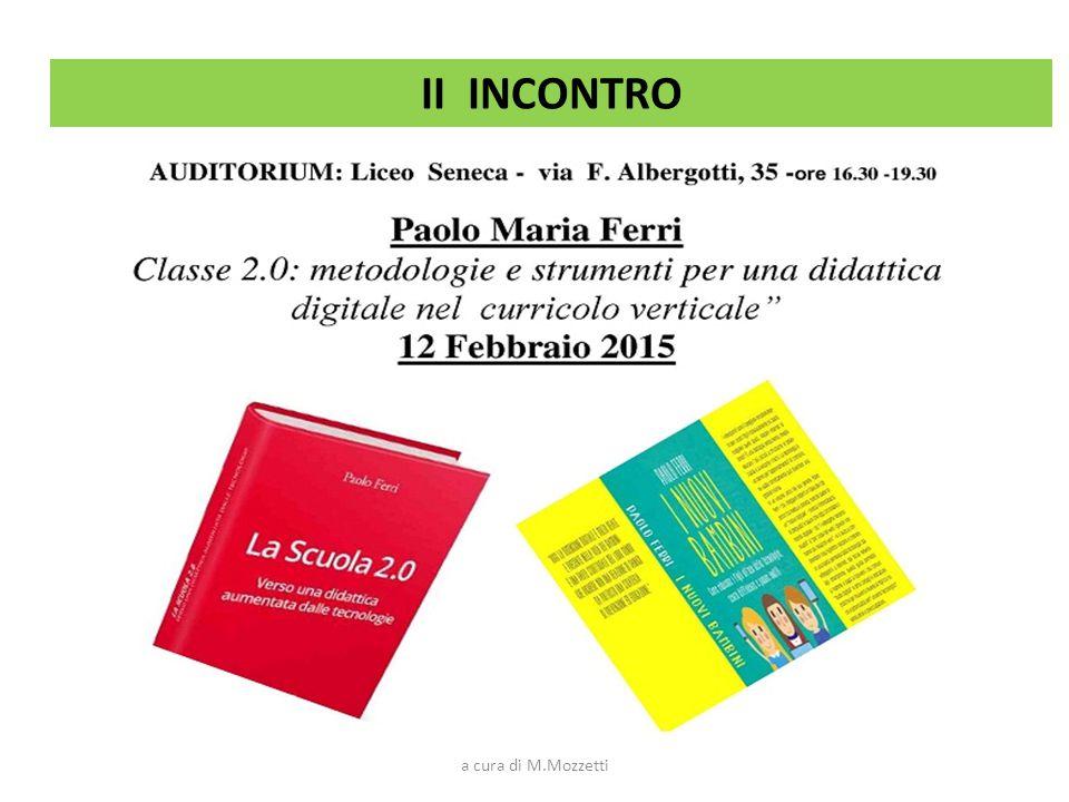 II INCONTRO a cura di M.Mozzetti