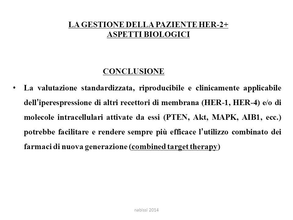 LA GESTIONE DELLA PAZIENTE HER-2+ ASPETTI BIOLOGICI