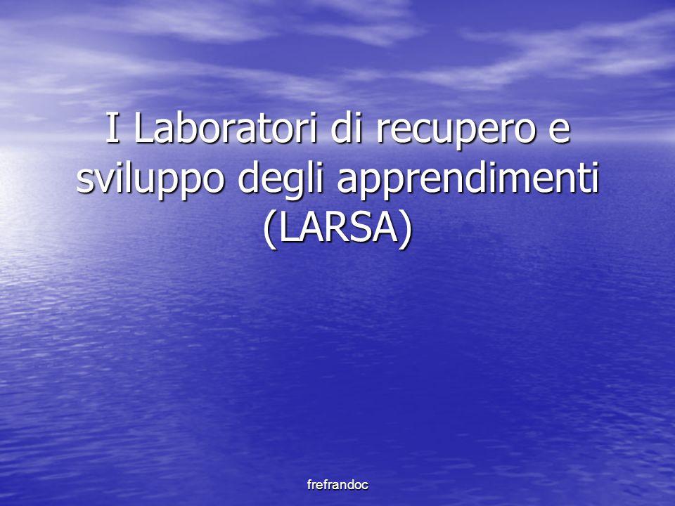 I Laboratori di recupero e sviluppo degli apprendimenti (LARSA)