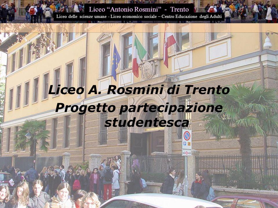 Liceo A. Rosmini di Trento Progetto partecipazione studentesca