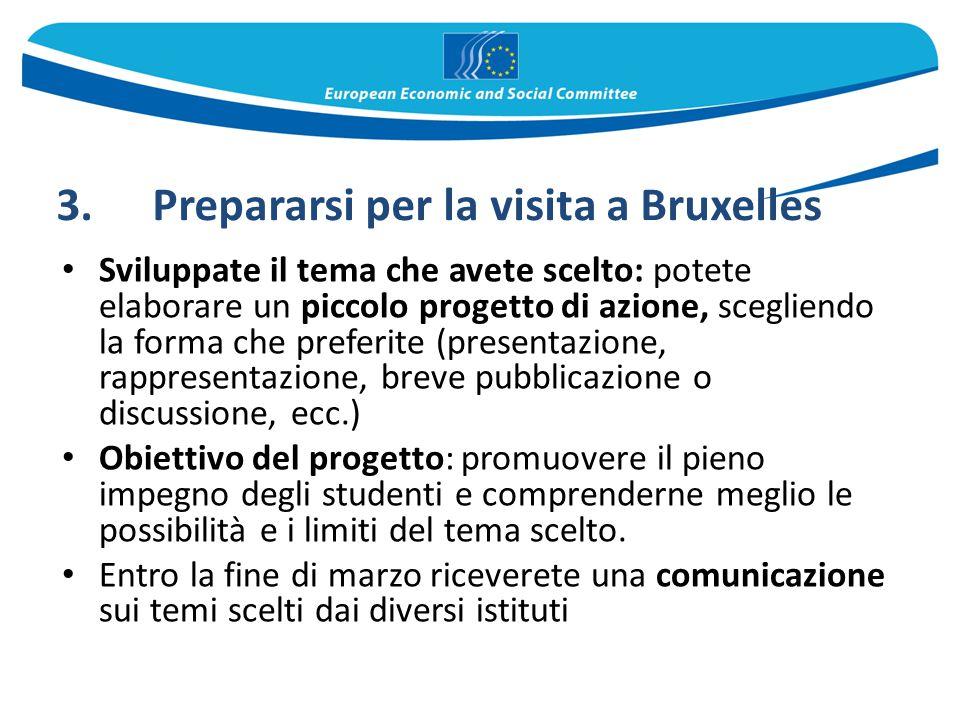 3. Prepararsi per la visita a Bruxelles