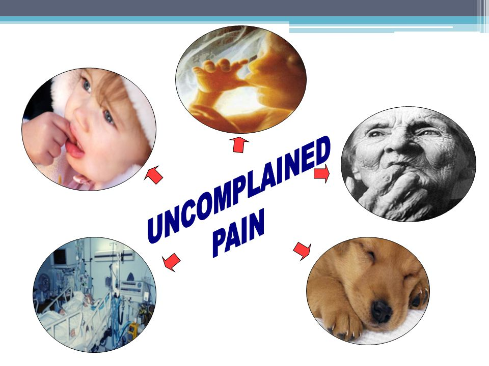 UNCOMPLAINED PAIN