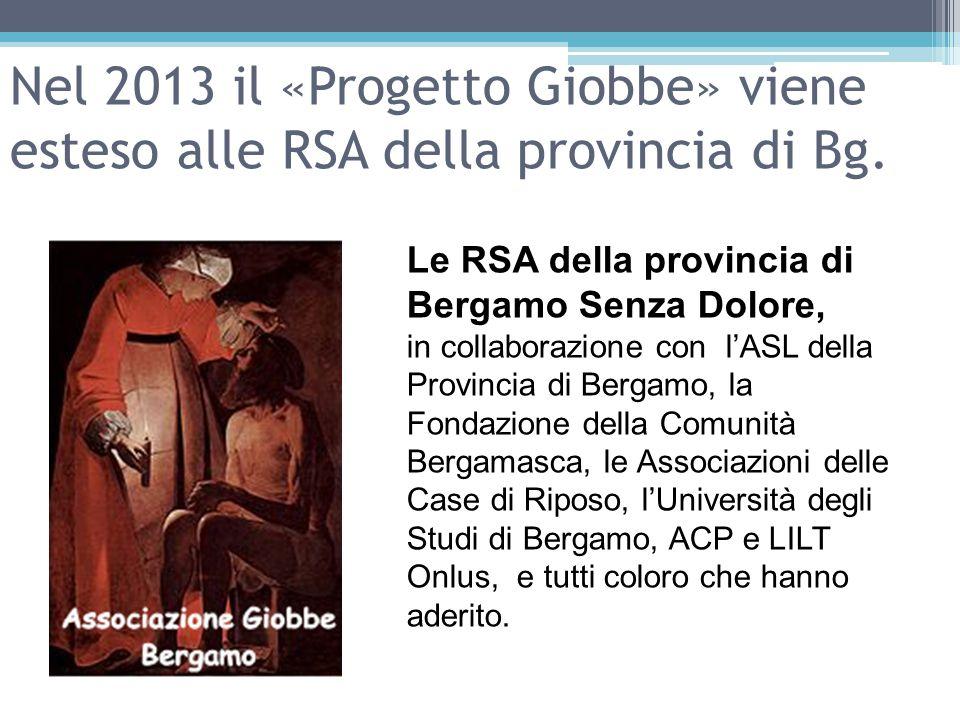 Nel 2013 il «Progetto Giobbe» viene esteso alle RSA della provincia di Bg.