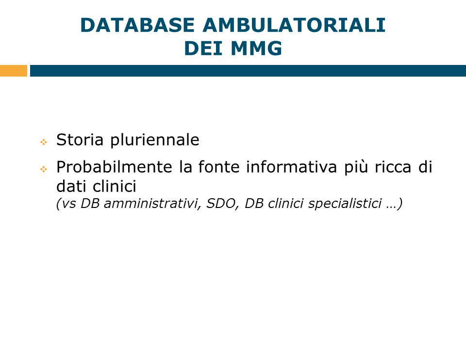 DATABASE AMBULATORIALI DEI MMG