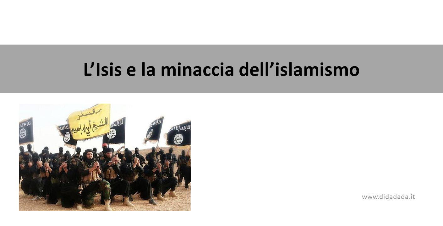 L'Isis e la minaccia dell'islamismo