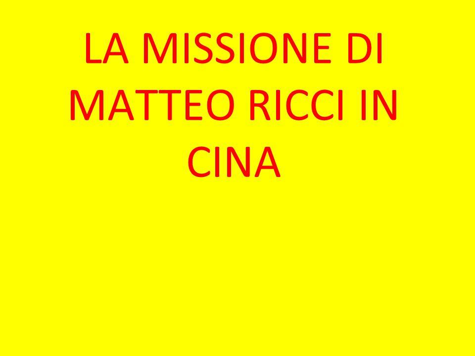 LA MISSIONE DI MATTEO RICCI IN CINA