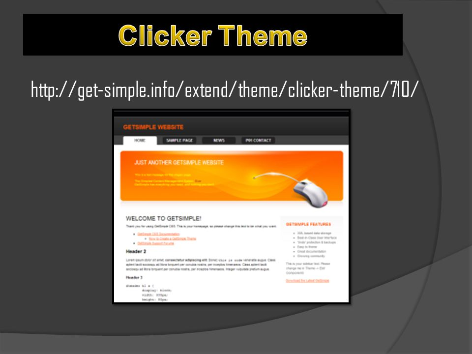 Clicker Theme http://get-simple.info/extend/theme/clicker-theme/710/