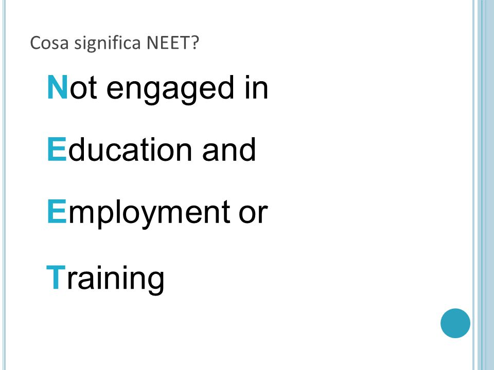 Not engaged in Education and Employment or Training