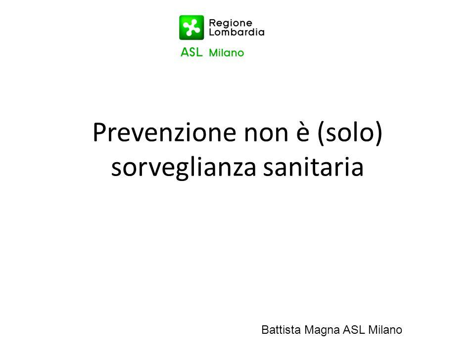 Prevenzione non è (solo) sorveglianza sanitaria