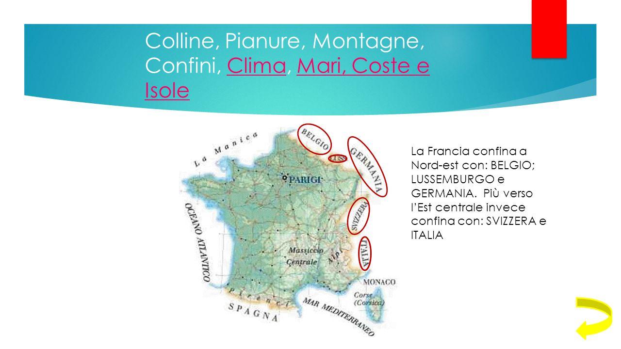 Colline, Pianure, Montagne, Confini, Clima, Mari, Coste e Isole