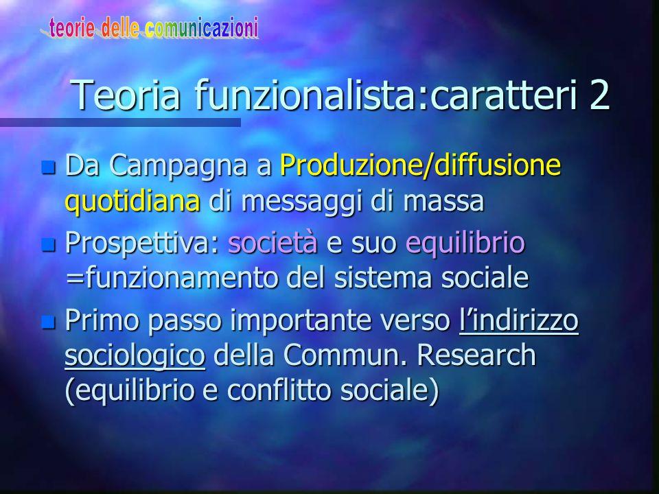 Teoria funzionalista:caratteri 2
