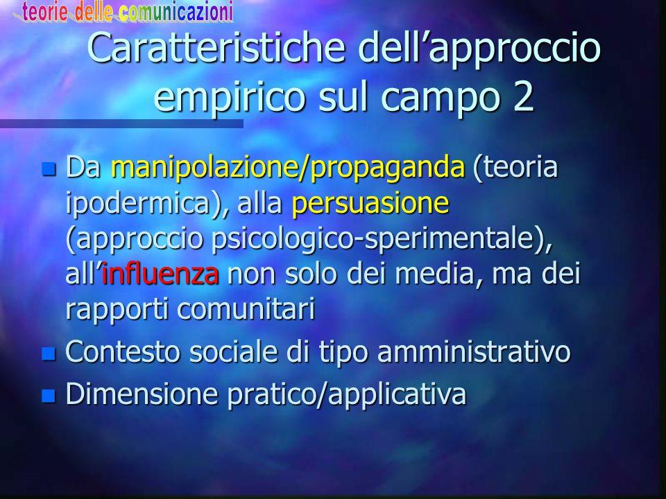 Caratteristiche dell'approccio empirico sul campo 2