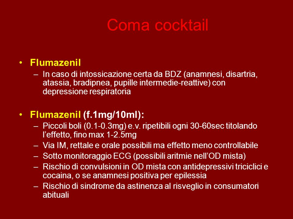 Coma cocktail Flumazenil Flumazenil (f.1mg/10ml):