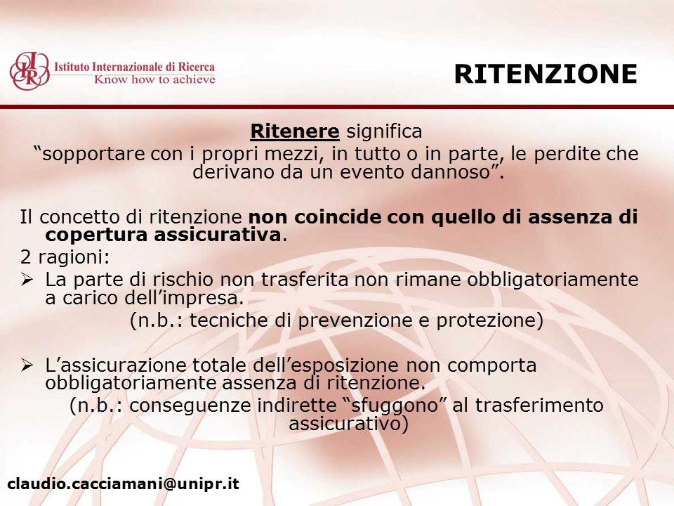 RITENZIONE Ritenere significa