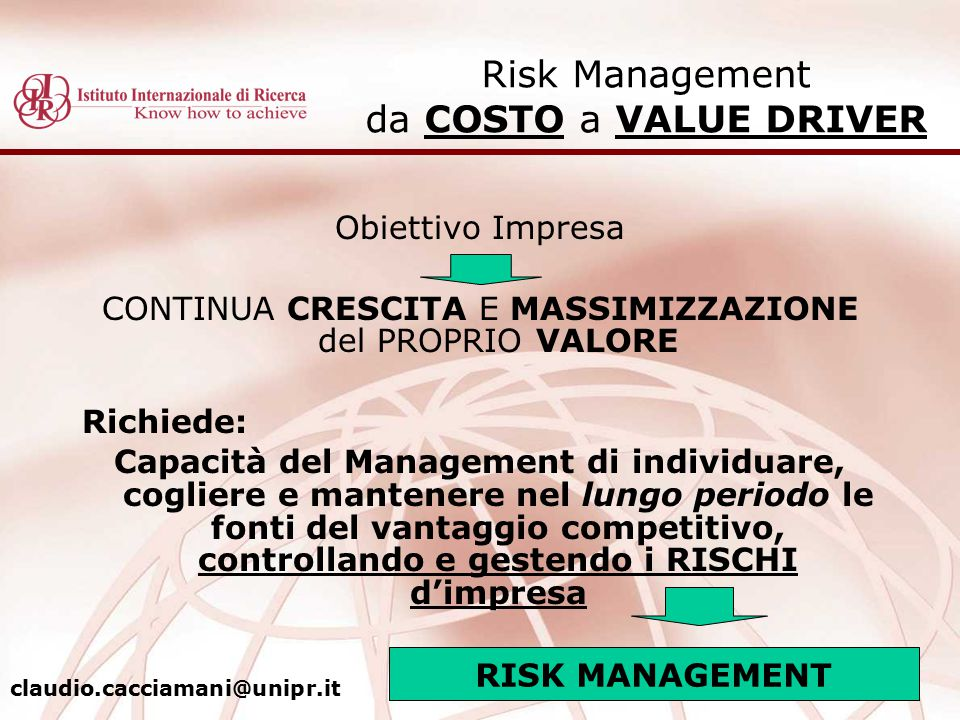 Risk Management da COSTO a VALUE DRIVER